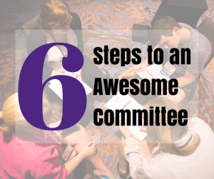 6 Steps to an Awesome Committee