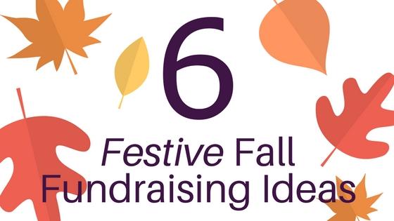 6 Festive Fall Fundraising Ideas